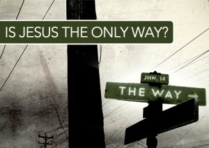 Jesus Only Way 1